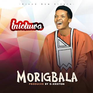 "Inioluwa Releases Debut Single ""Morigbala"" | @InioluwaAbiola"