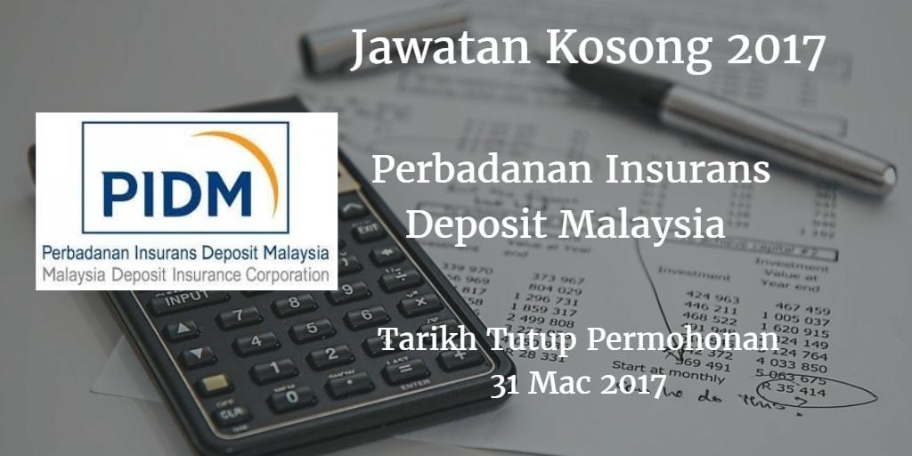 Jawatan Kosong PIDM 31 Mac 2017