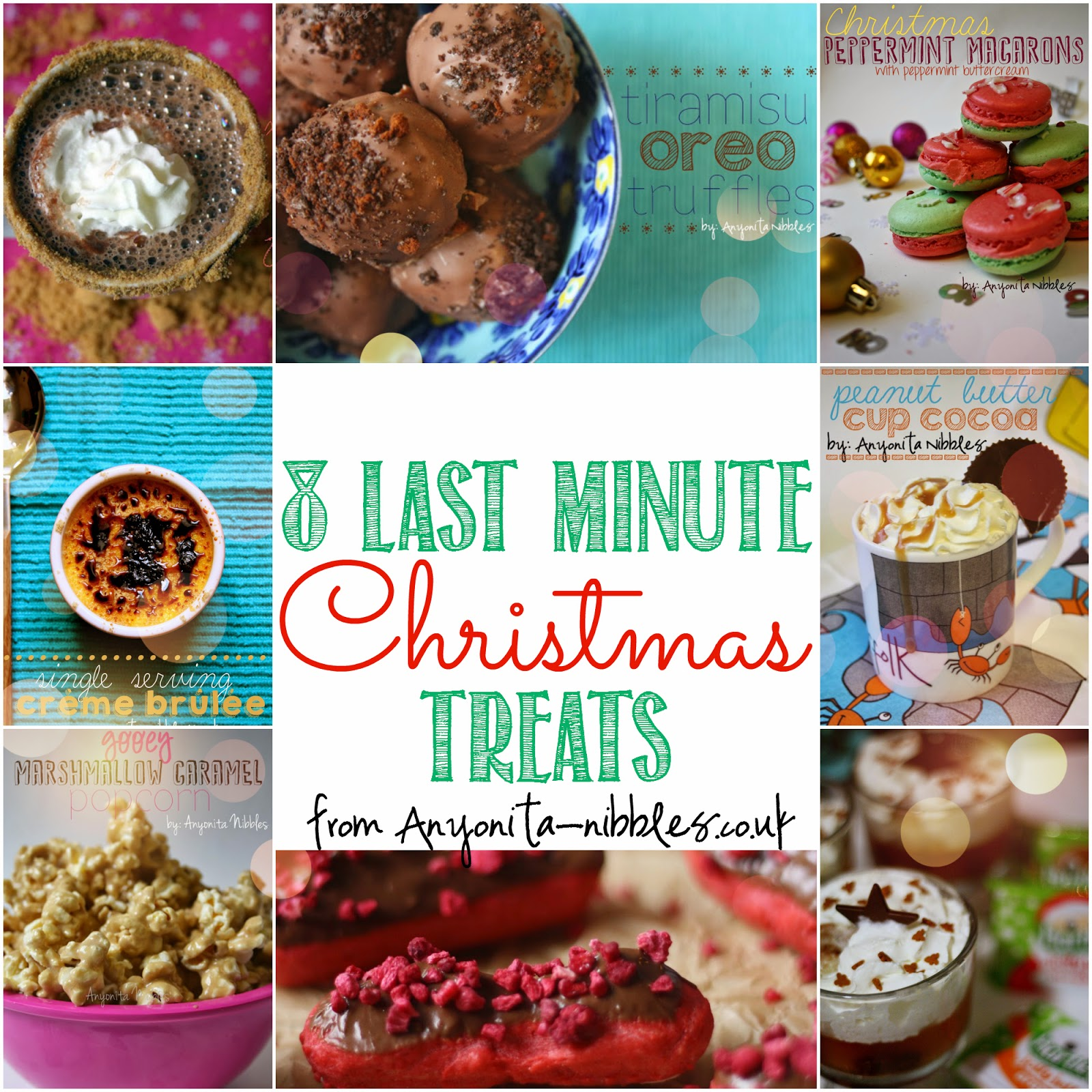 8 Last Minute Christmas Treats from Anyonita-nibbles.co.uk