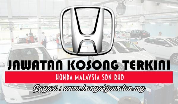 Jawatan Kosong 2017 di Honda Malaysia Sdn Bhd