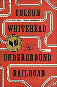 "Adult Book Group Reads ""The Underground Railroad"" for October 4 & 6, 2017"