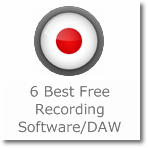 6 Best Free Recording Software/Digital Audio Workstation