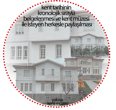 yalova kent müzesi, Atatürk, yalova belediyesi