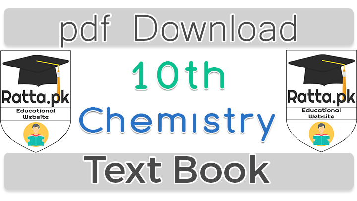 10th Class Chemistry Book - Matric class 10 Chemistry TextBook pdf Download