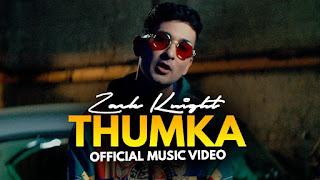 Thumka Lyrics   Zack Knight