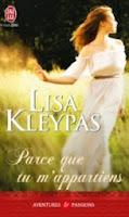 http://lachroniquedespassions.blogspot.fr/2014/07/parce-que-tu-mappartiens-lisa-kleypas.html