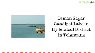 Osman Sagar Gandipet Lake in Hyderabad District in Telangana
