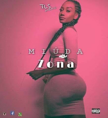TLS Music - Miúda da Zona [Download] baixar nova musica descarregar agora 2018