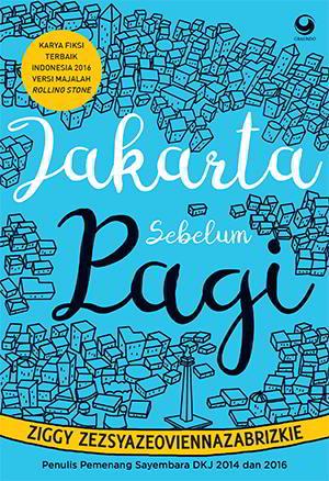 Jakarta Sebelum Pagi karya Ziggy Zezsyazeoviennazabrizkie PDF