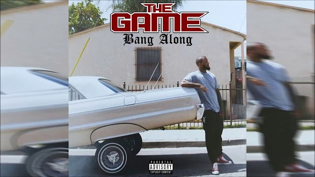 "Listen to ""Bang Along"" by The Game (((AUDIO)))"