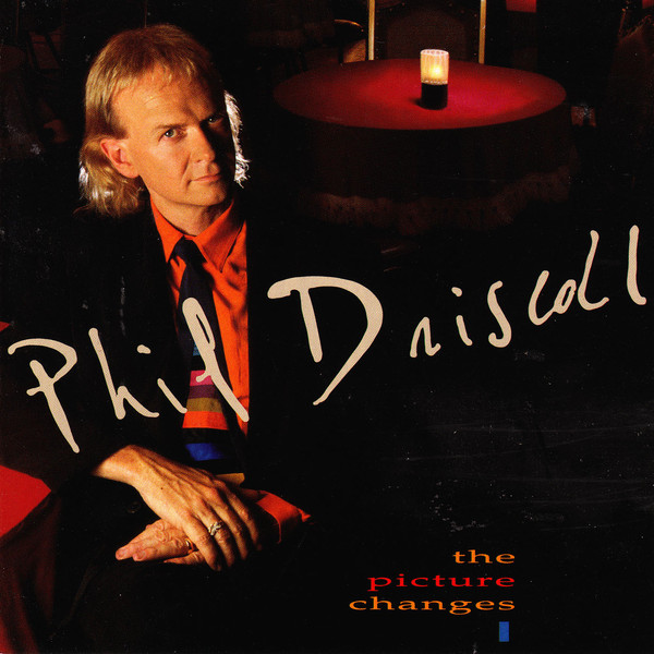 Phil Driscoll-The Picture Changes-