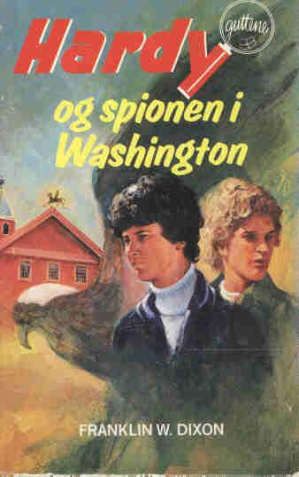 Hardyguttene og spionen i Washington