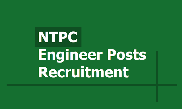 NTPC Engineer posts Recruitment 2019, How to apply online up August 26