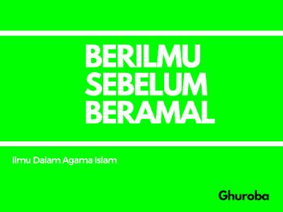 Pengertian Ilmu Dalam Agama Islam