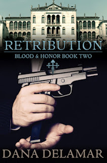 Retribution (Blood and Honor #2) by Dana Delamar, romantic suspense