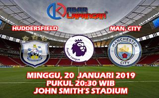 Prediksi Bola Huddersfield Town vs Manchester City 20 Januari 2019