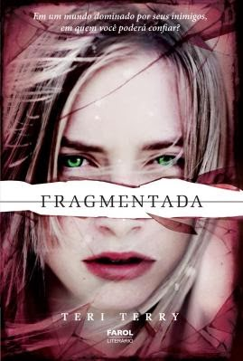 FRAGMENTADA * Teri Terry