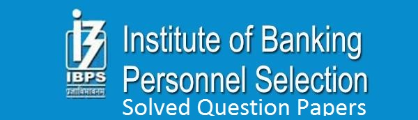 IBPS Clerk Important Question and previous year solved question papers with answers
