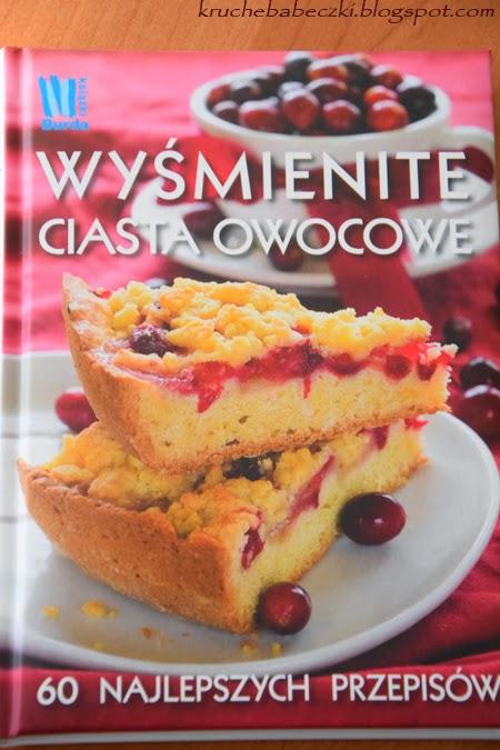 """""""Wyśmienite ciasta owocowe"""" - recenzja"""