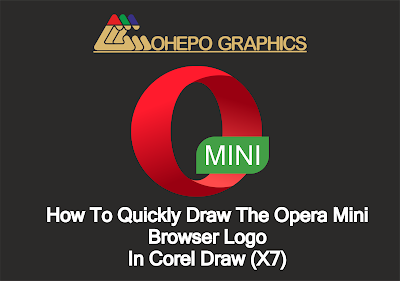 How To Quickly Draw The Opera Mini Browser Logo In Corel Draw X7