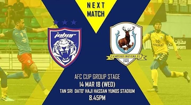 Live Streaming JDT vs Tampines Rovers 14.3.2018 Piala AFC