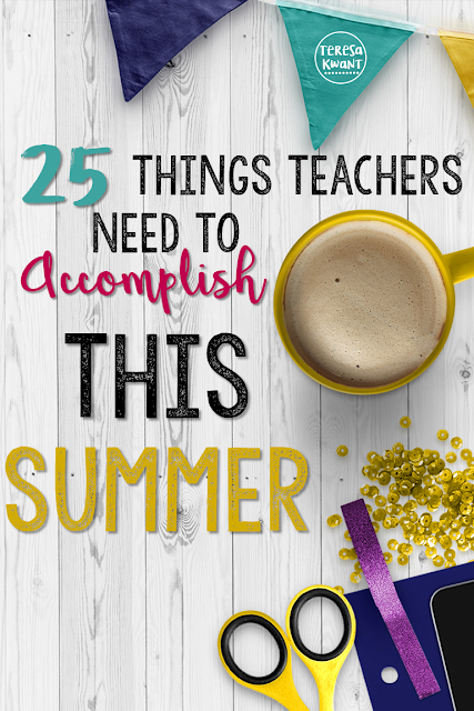 While teachers should get some planning in over the summer, they should also make sure to take some time to relax!
