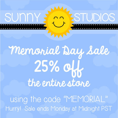 Sunny Studio Stamps: 25% off Memorial Day 2016 Sale