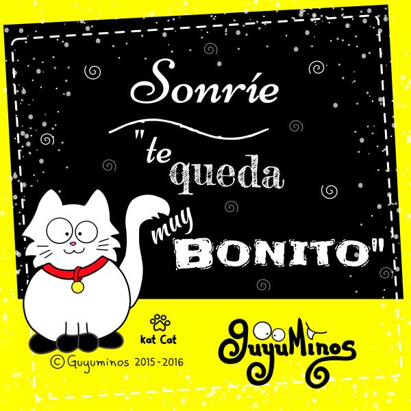 """Sonríe """"Te queda muy Bonito"""" © Guyuminos 2015, gato blanco"""