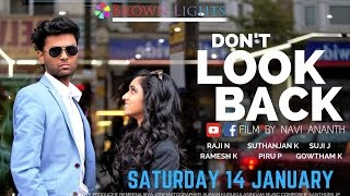 Don't Look Back (2017) Tamil Short Film – Official Trailer