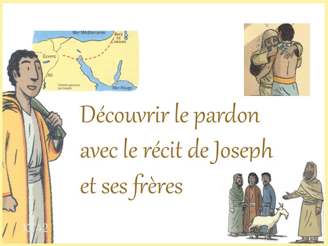 le pardon avec le récit de Joseph et ses frères