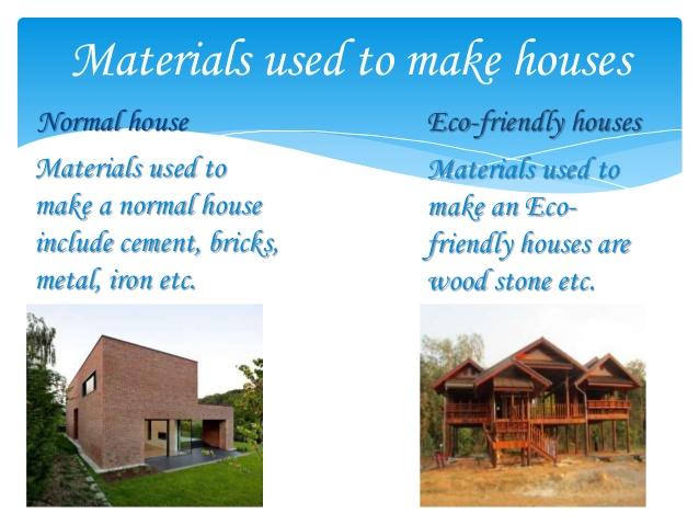 Bahan-bahan yang dipakai untuk rumah ramah lingkungan