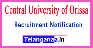 CUO Central University of Orissa Recruitment Notification 2017 Last Date 24-07-2017