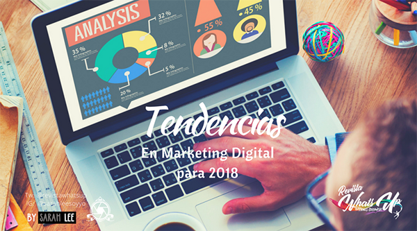 Tendencias-Marketing-Digital- 2018