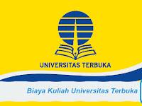 Berapa Biaya Kuliah di Universitas Terbuka ?