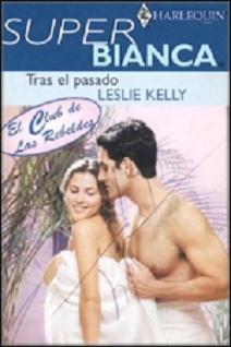 Leslie Kelly - Tras el pasado