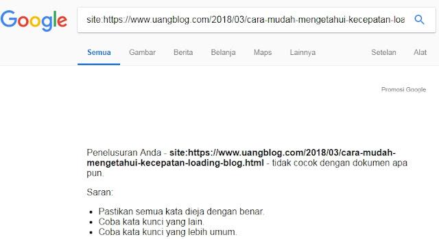 Cara Termudah Mengetahui Artikel Sudah Terindeks Google atau Belum