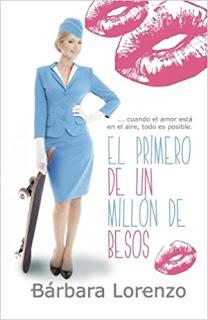 """""""El primero de un millón de besos"""" de Bárbara Lorenzo"""