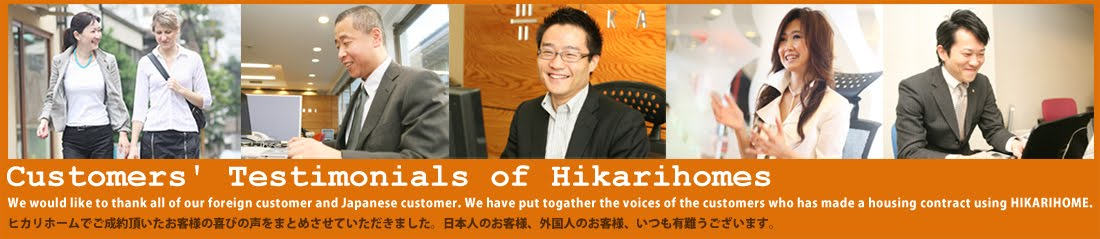 Customers' Testimonials of Hikari homes