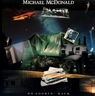 Michael McDonald [No lookin' back - 1985] aor melodic rock music blogspot full albums bands lyrics