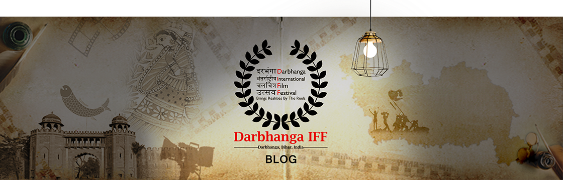 Darbhanga International Film Festival - Blog