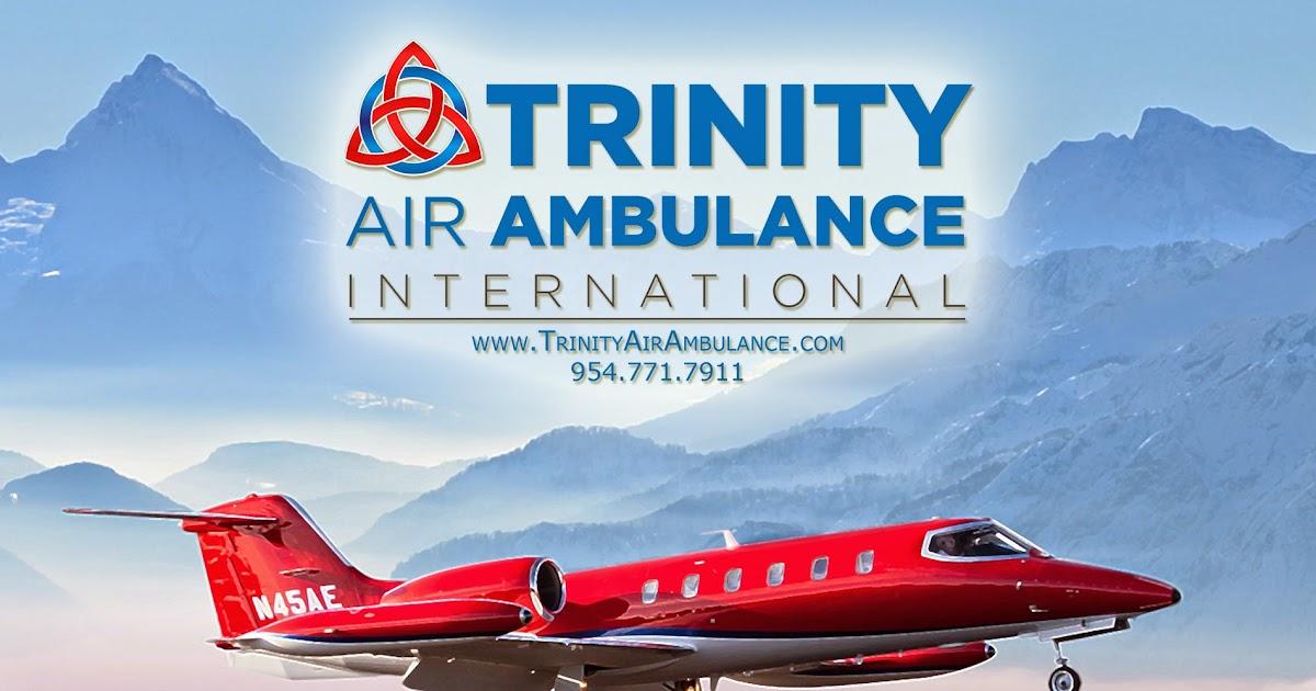 Trinity Air Ambulance International Trinity Air Ambulance