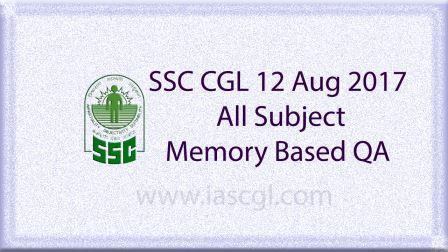 SSC CGLE 12 Aug 2017 All Subject, QA