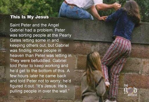 jesus pulling them over the wall. Shared by friends on FB. Probable source: www.facebook.com/thegodarticle.