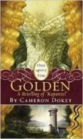 Golden - Cameron Dokey