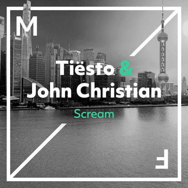 Tiësto & John Christian - Scream - Single Cover