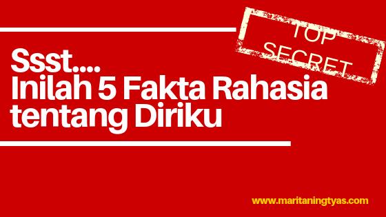 Ssst, Inilah 5 Fakta Rahasia tentang Diriku