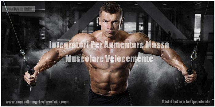integratori per aumentare la massa muscolare e bruciare i grassi