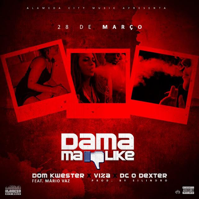 Dom Kwester, Viza, Dc O Dexter - Dama Malaike Ft Mário Vaz (Prod. Silindro)