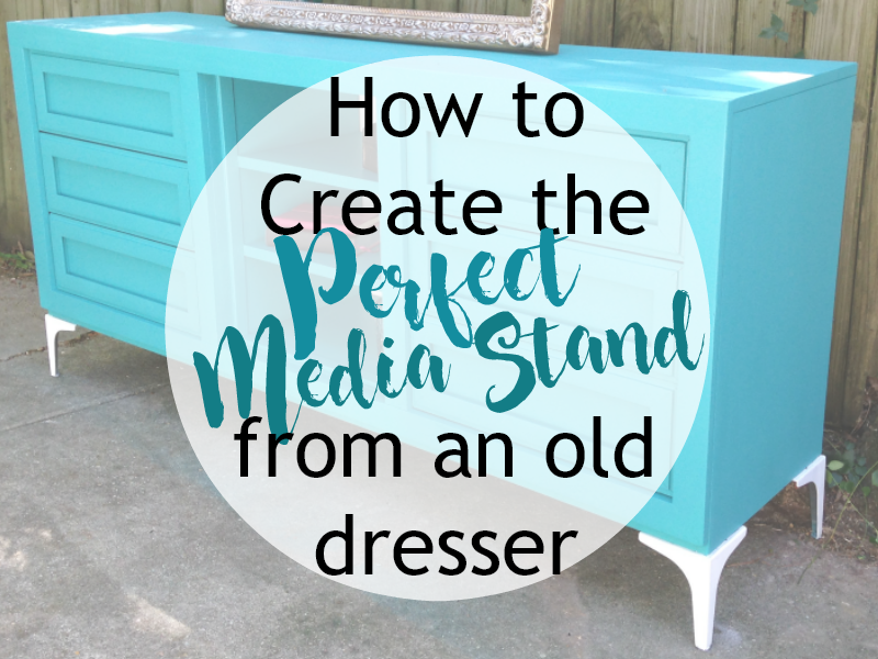 Dresser to Media Stand Conversion