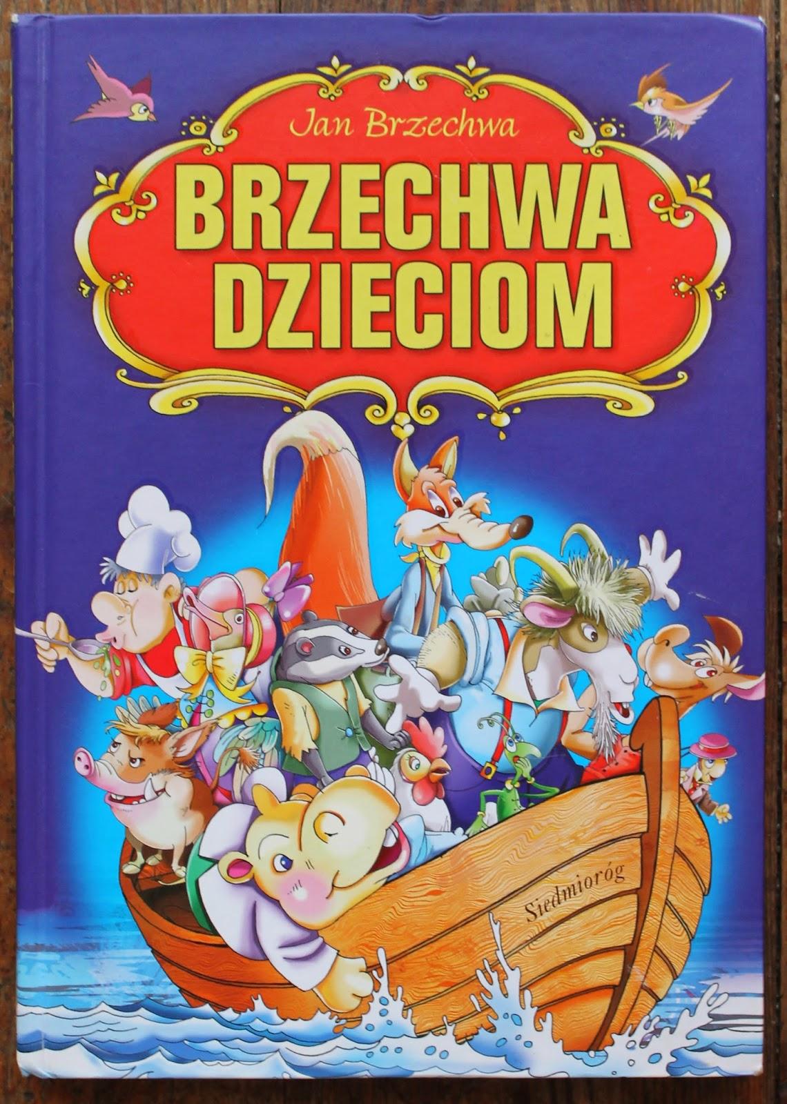 Książką W Dzieci Brzechwa Dzieciom Jan Brzechwa